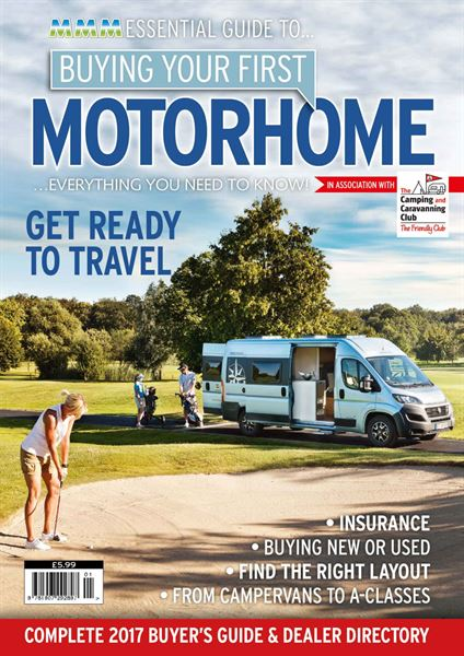 e7589be65b Buying Your First Motorhome 2017 on sale now - Motorhome News ...