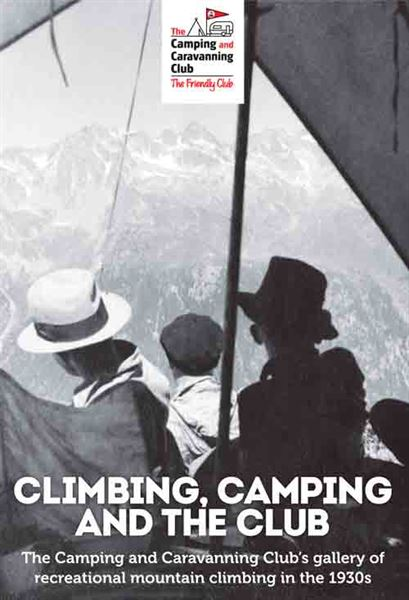 The Camping and Caravanning Club is displaying new photography in an exhibition about mountaineering
