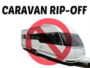 Caravan rip off
