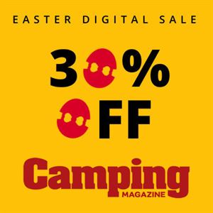 Save 30% on a digital Camping magazine subscription in our Easter Sale