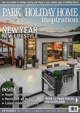 park-and-holiday-home-inspiration-issue-1-2019(on sale 03/01/2019)
