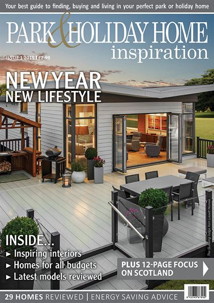 PARK & HOLIDAY HOME INSPIRATION ISSUE 1, 2019