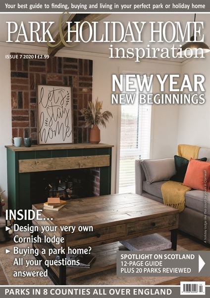 PARK & HOLIDAY HOME INSPIRATION ISSUE 7