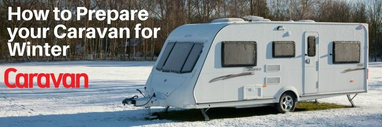 how to prepare your caravan for winter