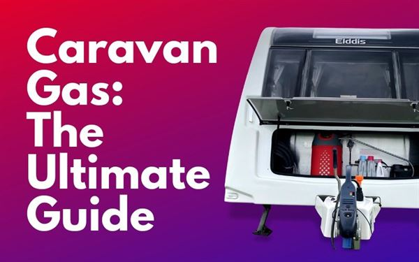 Caravan Gas: The Ultimate Guide
