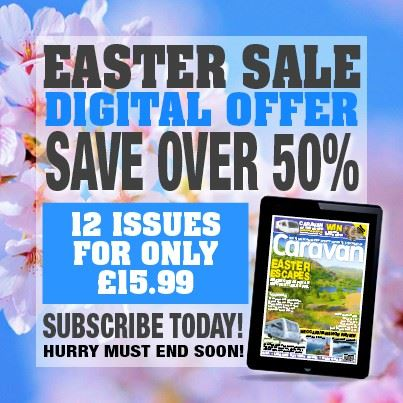 Get a cracking deal on Caravan Magazine for Easter!