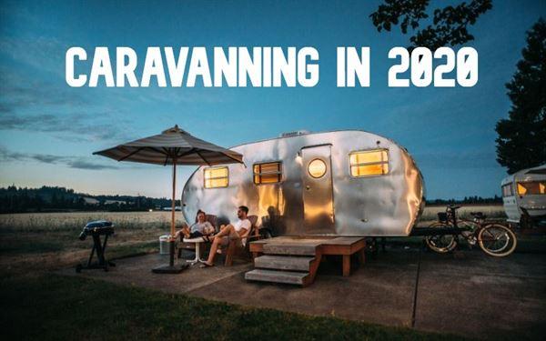 Caravanning in 2020