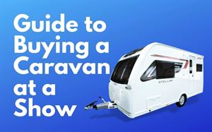 Buying a caravan at a show