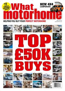 The April 2019 issue of What Motorhome is out now