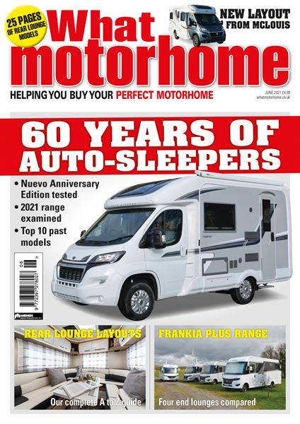 Download the June 2021 issue of What Motorhome