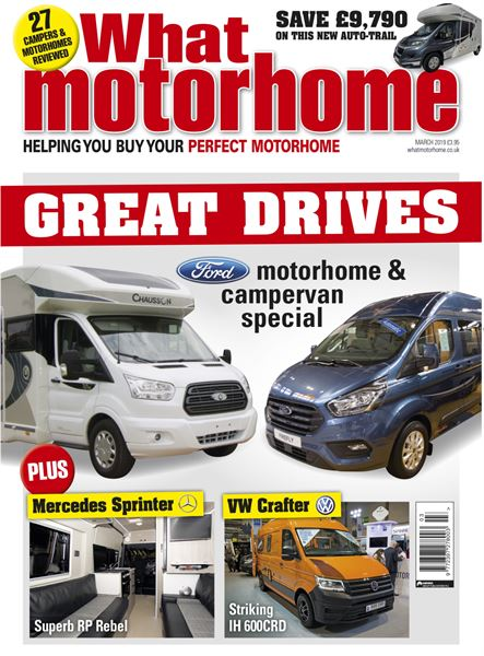 What Motorhome - March 2019 issue