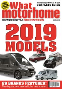 What Motorhome September 2018 issue on sale now!