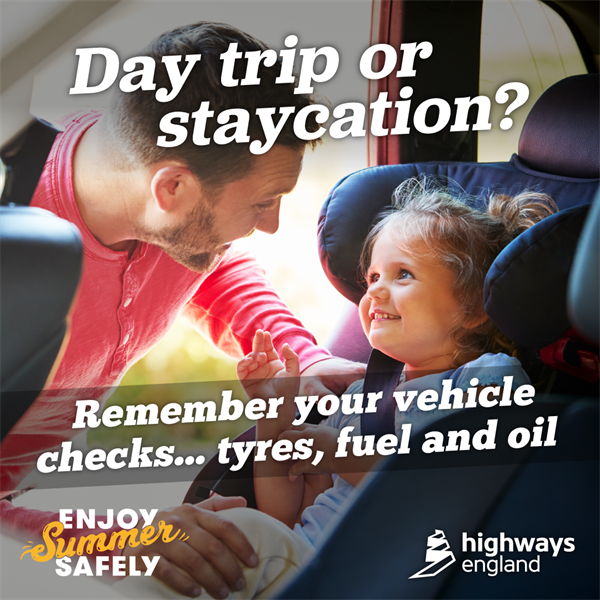 Highways England urges vehicle owners to do essential checks before travelling