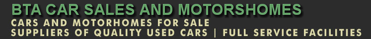 BTA CAR SALES & MOTORHOMES